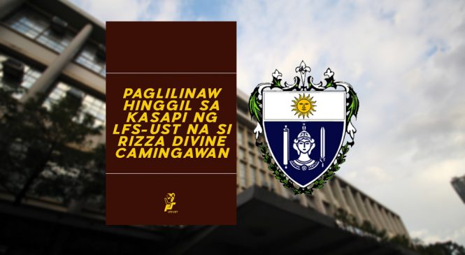 LegMa freshman not missing, says LFS-UST; Dean's Office clarifies immersion activity not sanctioned by AB