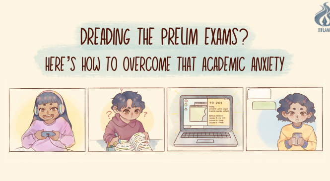 Dreading the prelim exams? How to overcome that academic anxiety